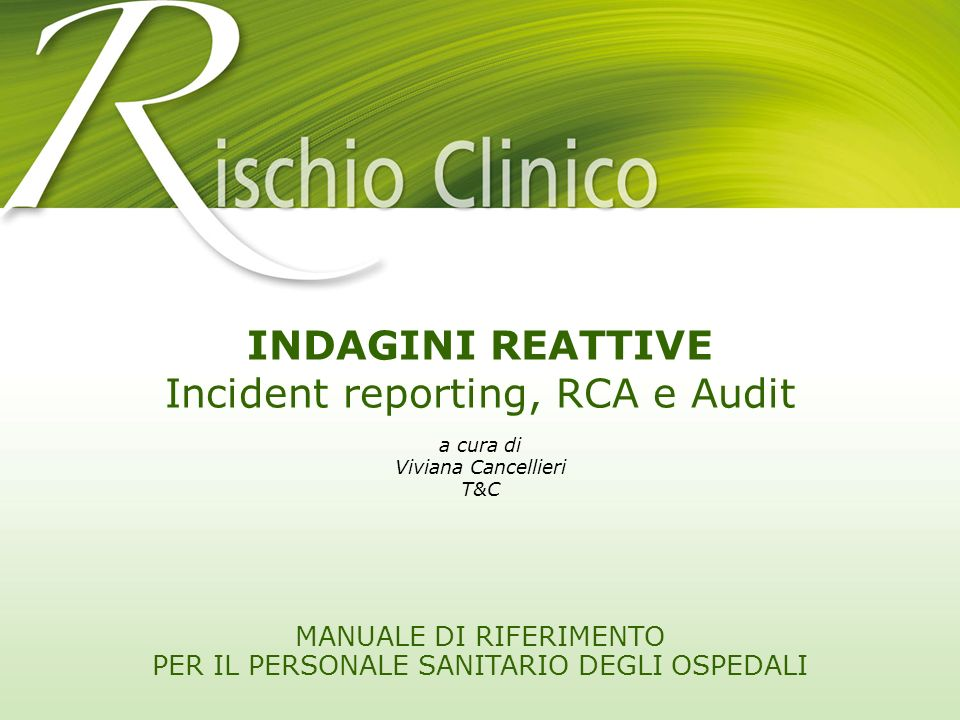Incident reporting, RCA e Audit