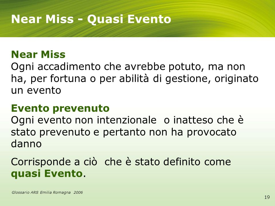 Near Miss - Quasi Evento