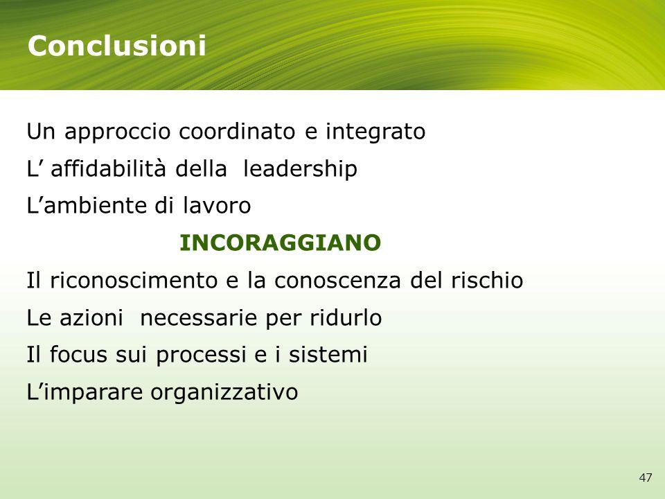 Conclusioni Un approccio coordinato e integrato