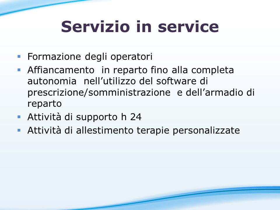 Servizio in service Formazione degli operatori