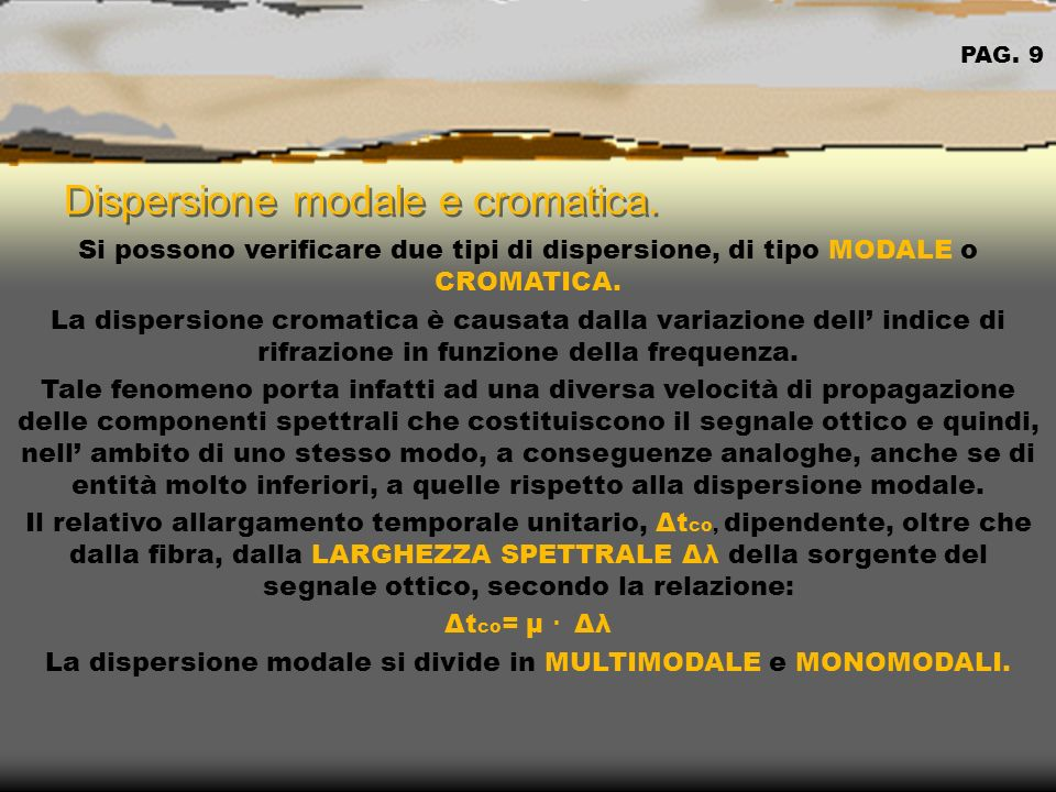 Dispersione modale e cromatica.