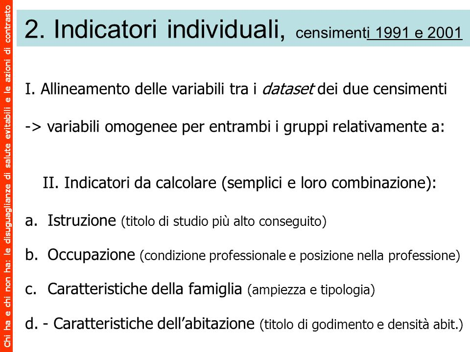 2. Indicatori individuali, censimenti 1991 e 2001