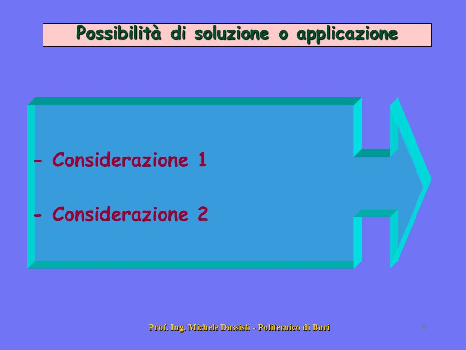 - Considerazione 1 - Considerazione 2