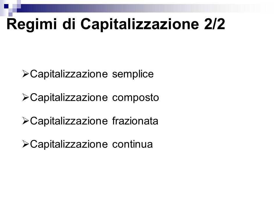 Regimi di Capitalizzazione 2/2