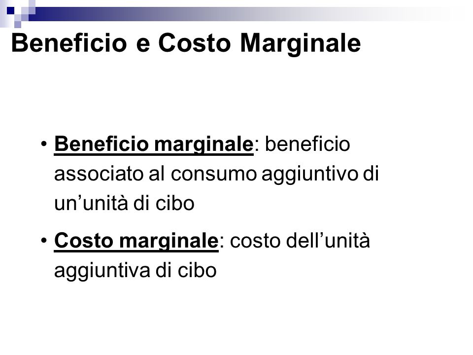 Beneficio e Costo Marginale