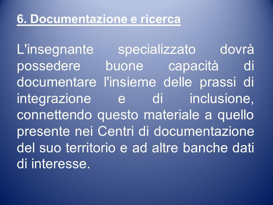 6. Documentazione e ricerca