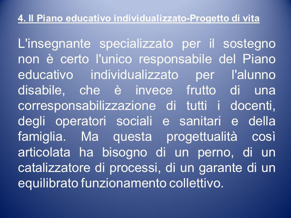 4. Il Piano educativo individualizzato-Progetto di vita