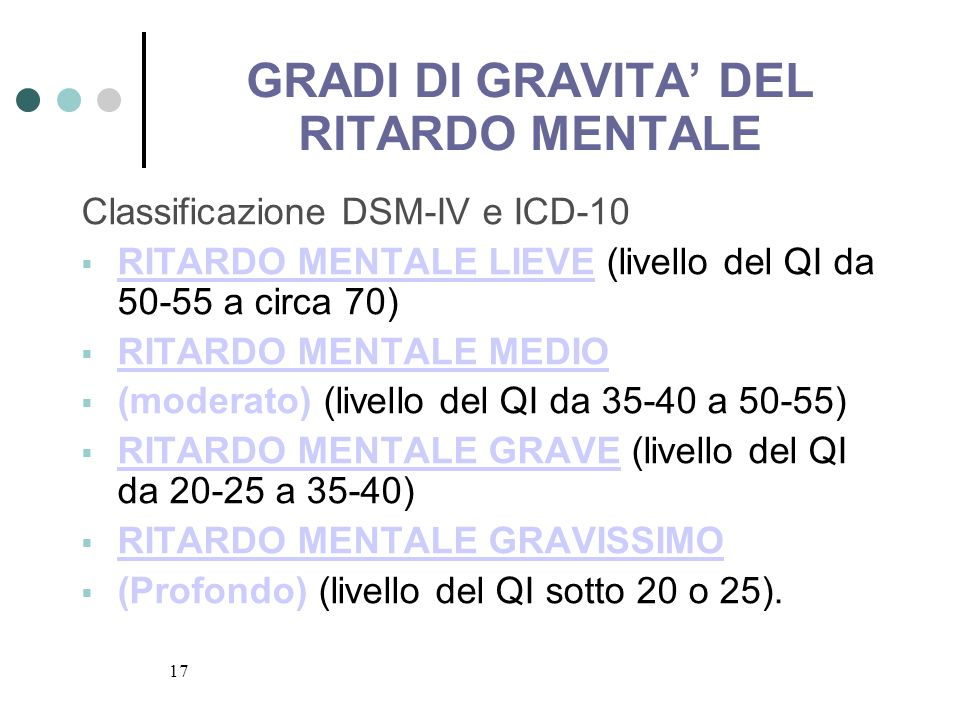 GRADI DI GRAVITA' DEL RITARDO MENTALE