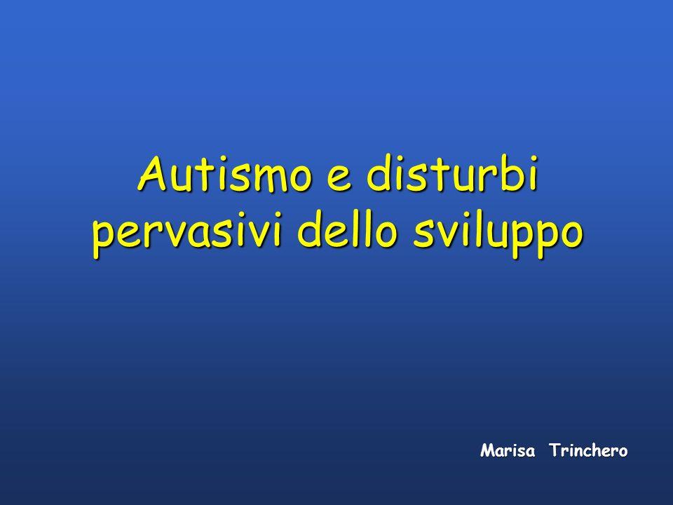 Autismo e disturbi pervasivi dello sviluppo