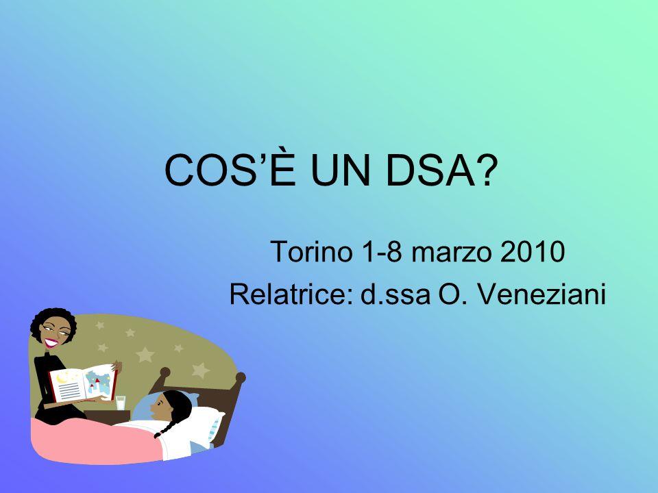 Torino 1-8 marzo 2010 Relatrice: d.ssa O. Veneziani