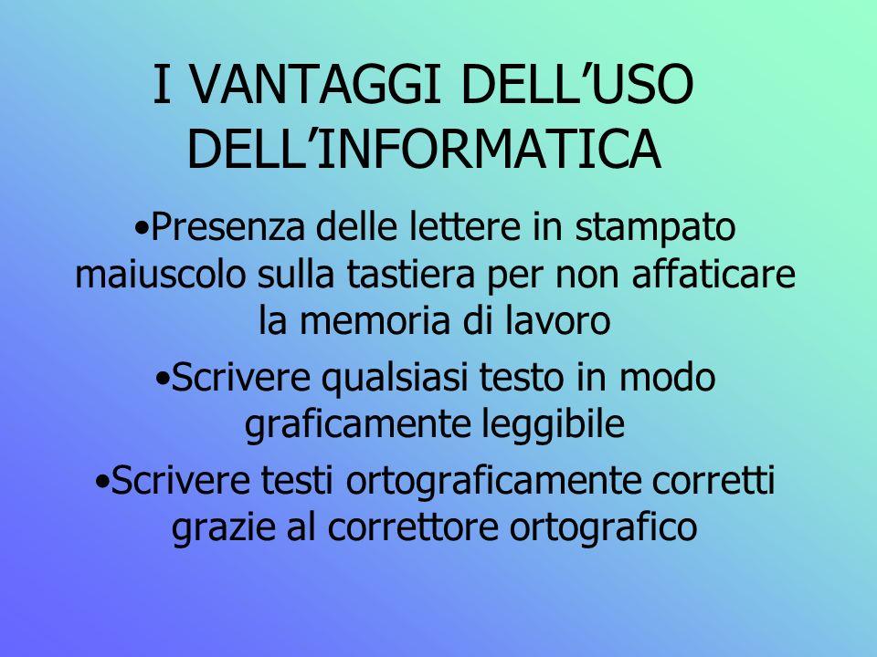 I VANTAGGI DELL'USO DELL'INFORMATICA
