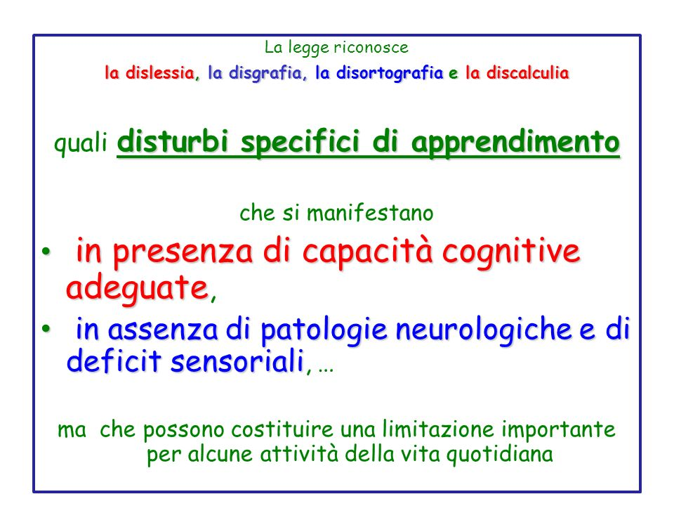 la dislessia, la disgrafia, la disortografia e la discalculia