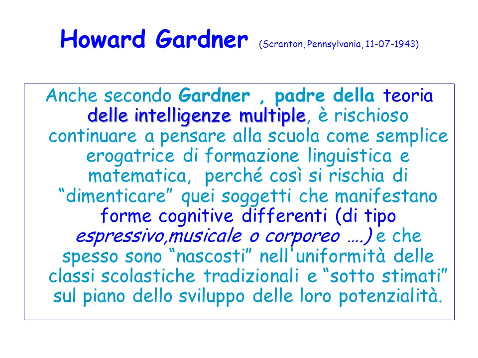 Howard Gardner (Scranton, Pennsylvania, 11-07-1943)