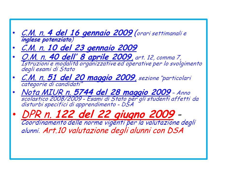 C.M. n. 4 del 16 gennaio 2009 (orari settimanali e inglese potenziato)