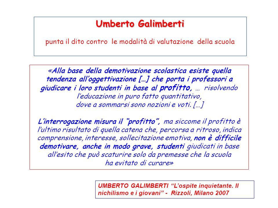 Umberto Galimbertipunta il dito contro le modalità di valutazione della scuola.