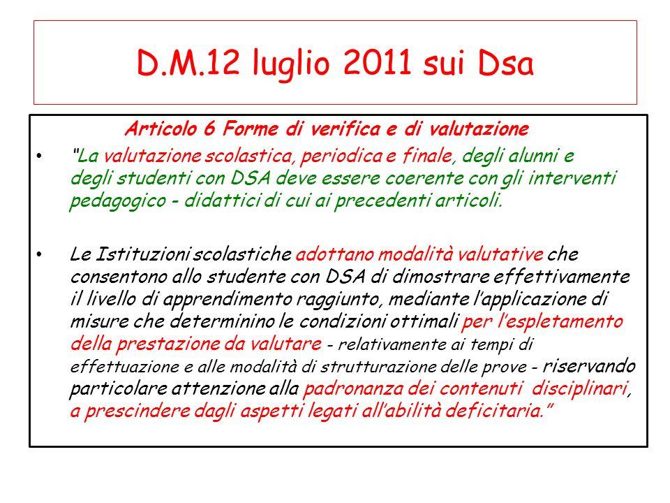 D.M.12 luglio 2011 sui Dsa Articolo 6 Forme di verifica e di valutazione.