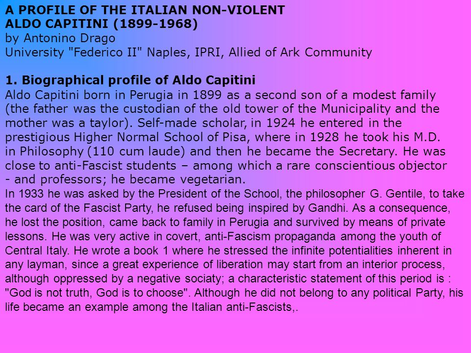 A PROFILE OF THE ITALIAN NON-VIOLENT ALDO CAPITINI (1899-1968)