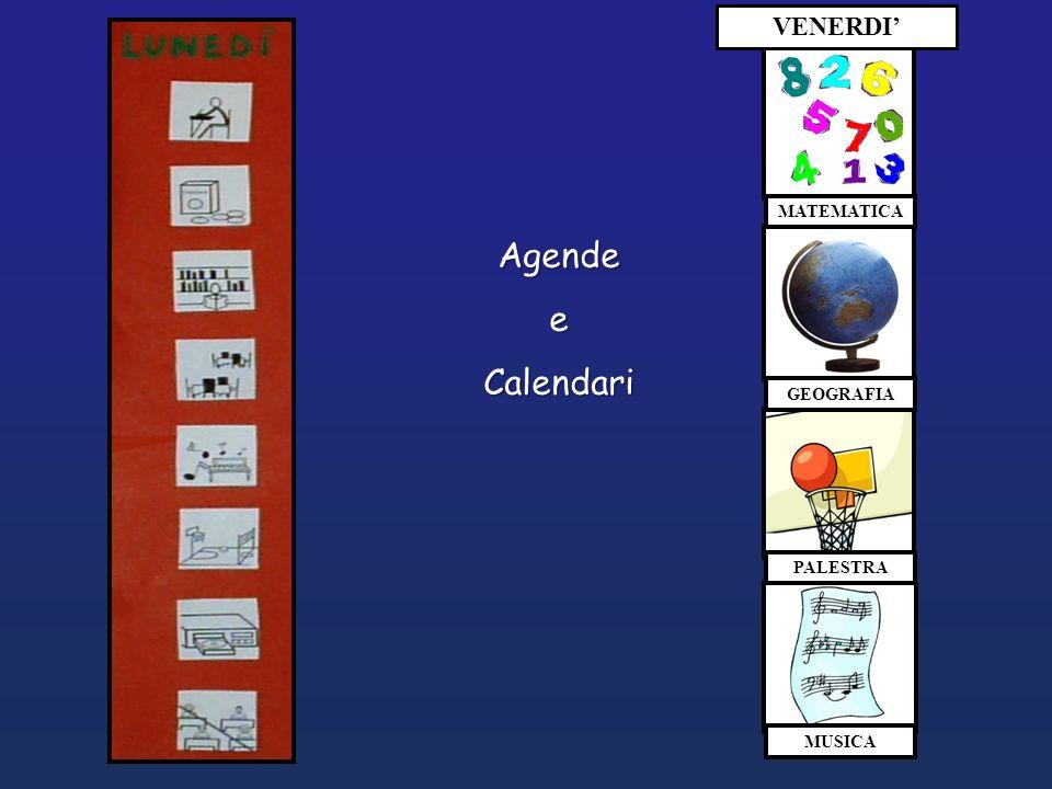 VENERDI' MATEMATICA Agende e Calendari GEOGRAFIA PALESTRA MUSICA