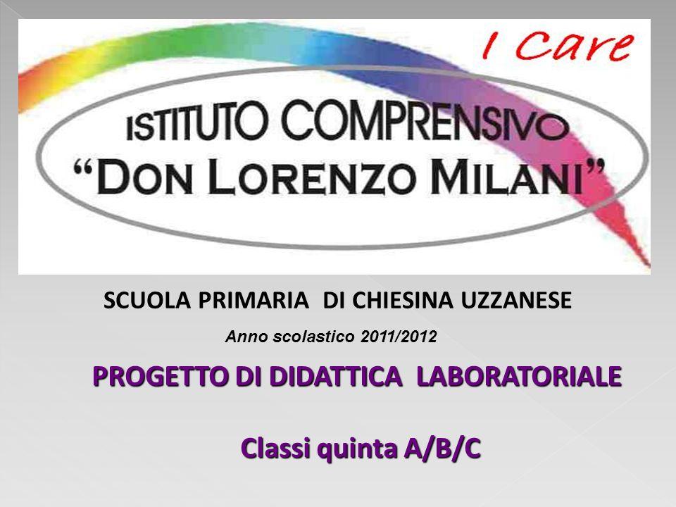 PROGETTO DI DIDATTICA LABORATORIALE Classi quinta A/B/C