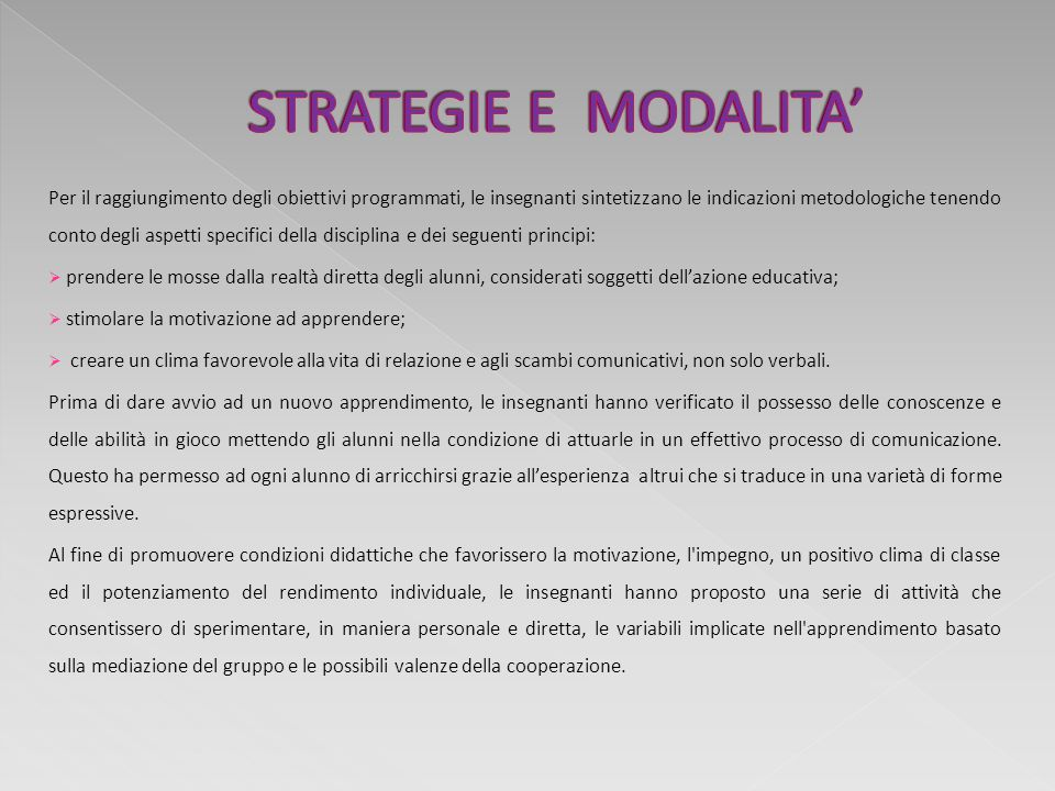 STRATEGIE E MODALITA' STRATEGIE E MODALITA'