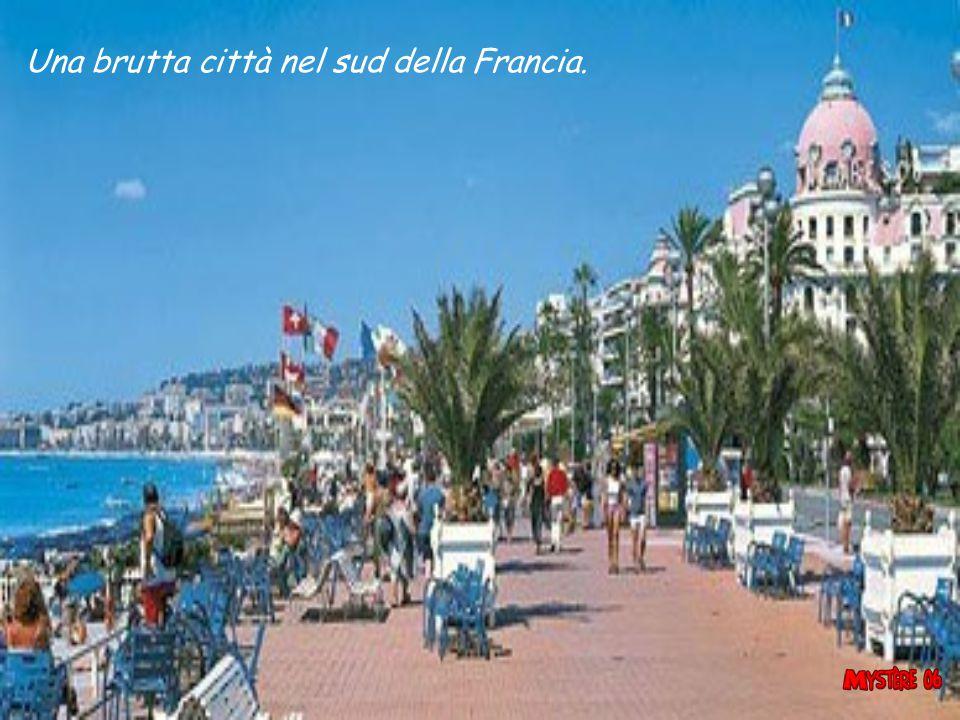 Una brutta città nel sud della Francia.