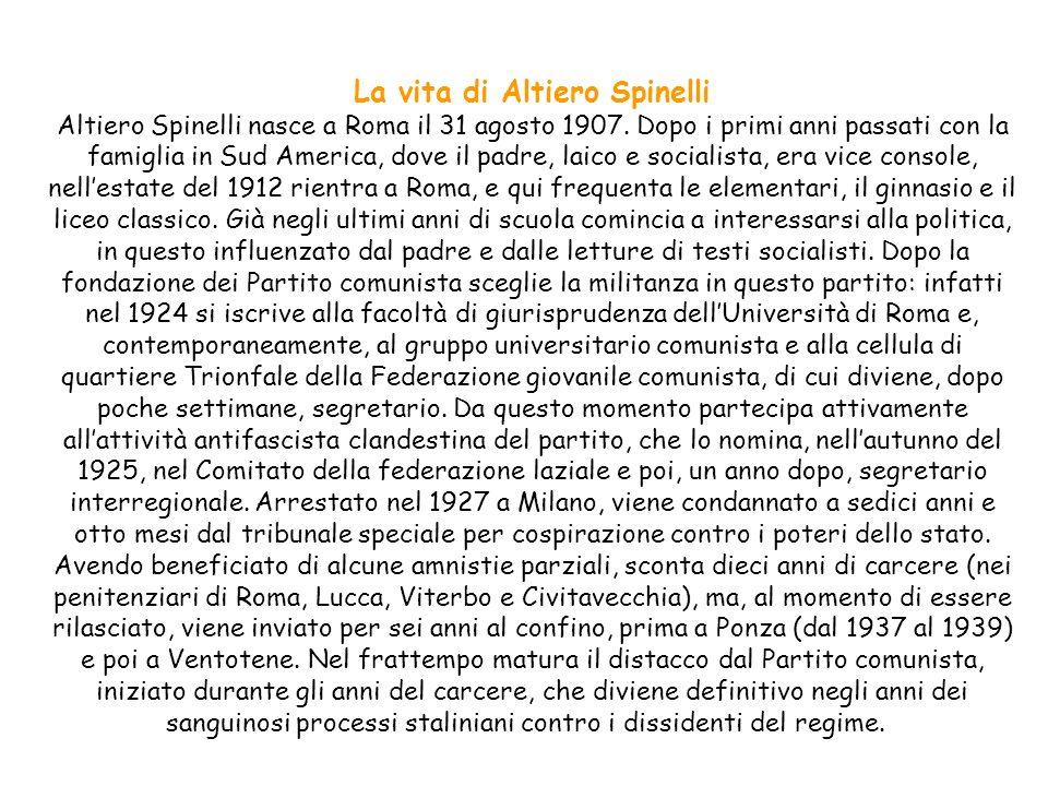 La vita di Altiero Spinelli