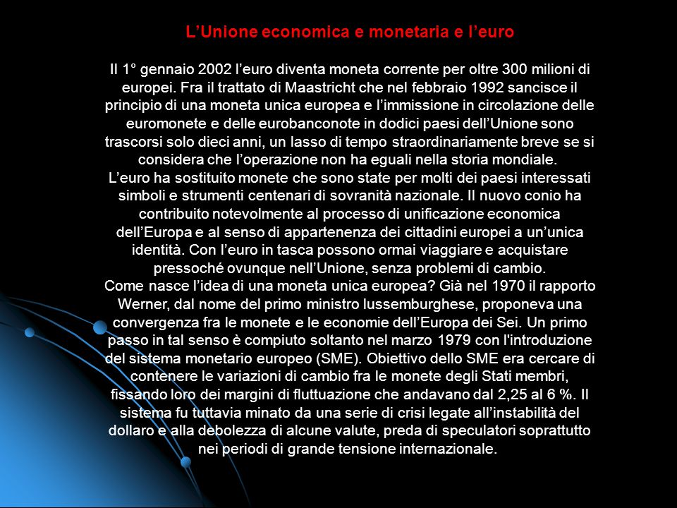 L'Unione economica e monetaria e l'euro