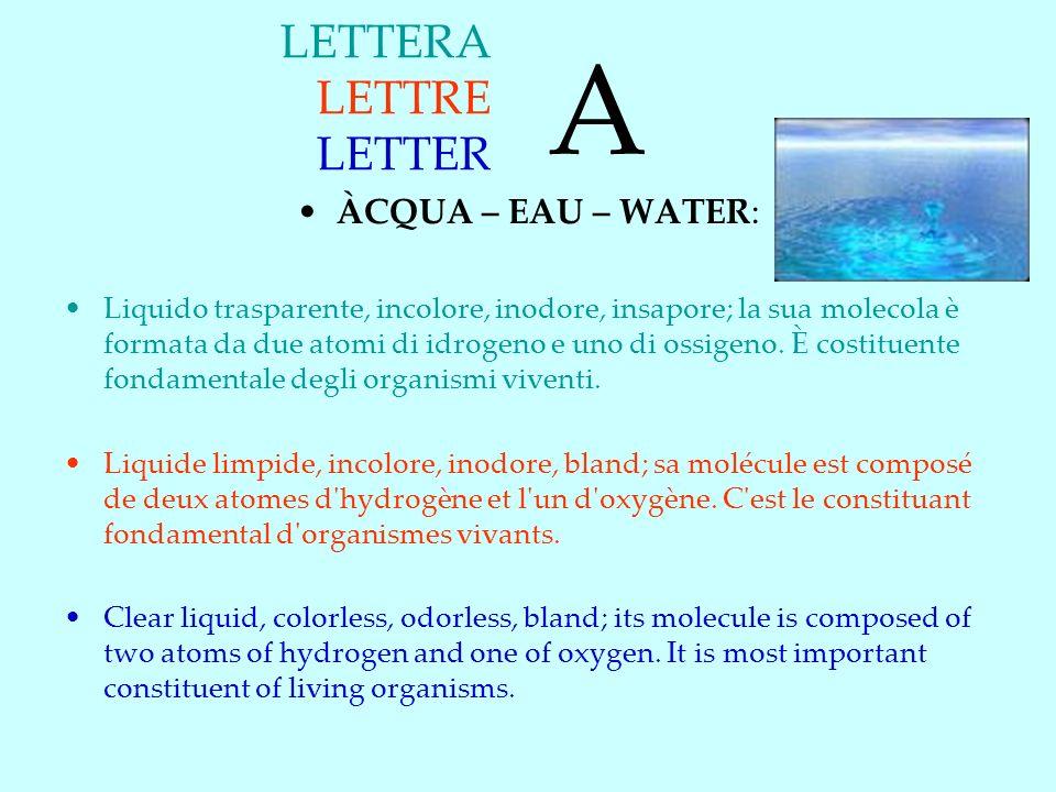 A LETTERA LETTRE LETTER ÀCQUA – EAU – WATER: