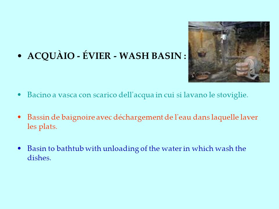ACQUÀIO - ÉVIER - WASH BASIN :