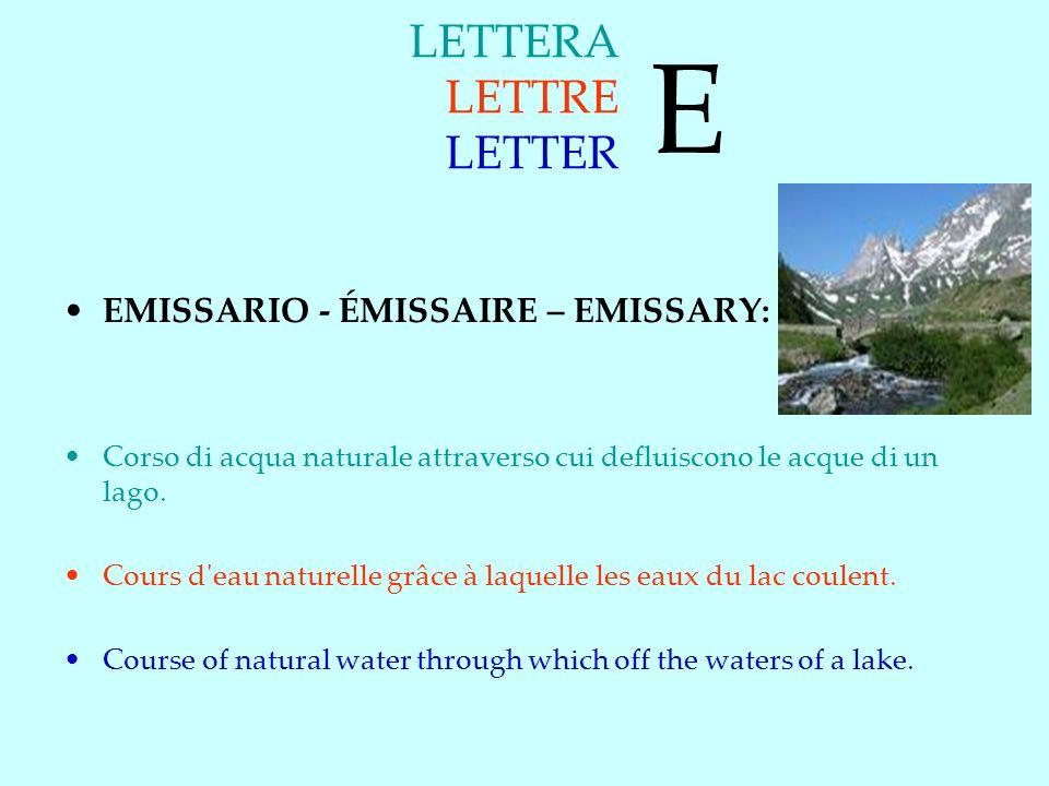 E LETTERA LETTRE LETTER EMISSARIO - ÉMISSAIRE – EMISSARY:
