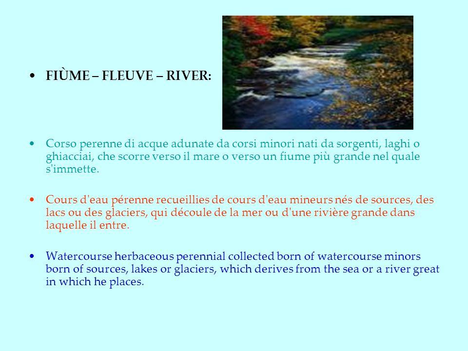 FIÙME – FLEUVE – RIVER: