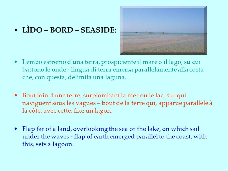 LÌDO – BORD – SEASIDE: