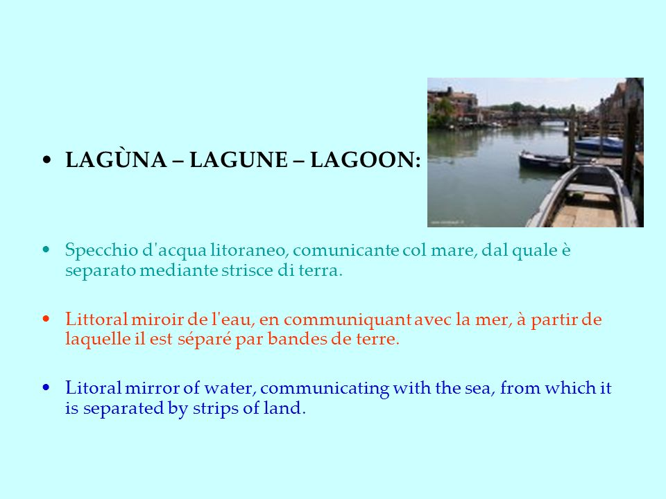 LAGÙNA – LAGUNE – LAGOON: