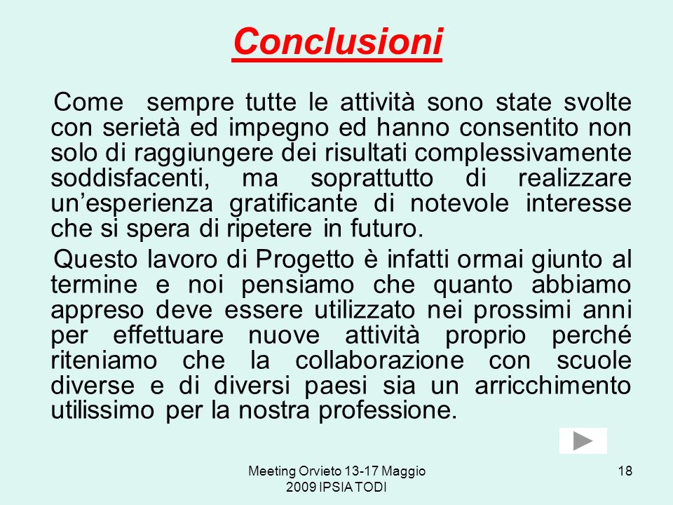 Meeting Orvieto 13-17 Maggio 2009 IPSIA TODI