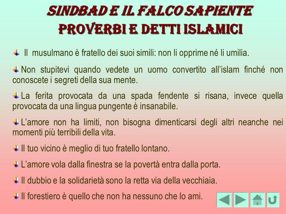SINDBAD E IL FALCO SAPIENTE Proverbi e detti islamici