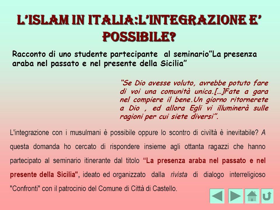 L'ISLAM IN ITALIA:L'INTEGRAZIONE E' POSSIBILE