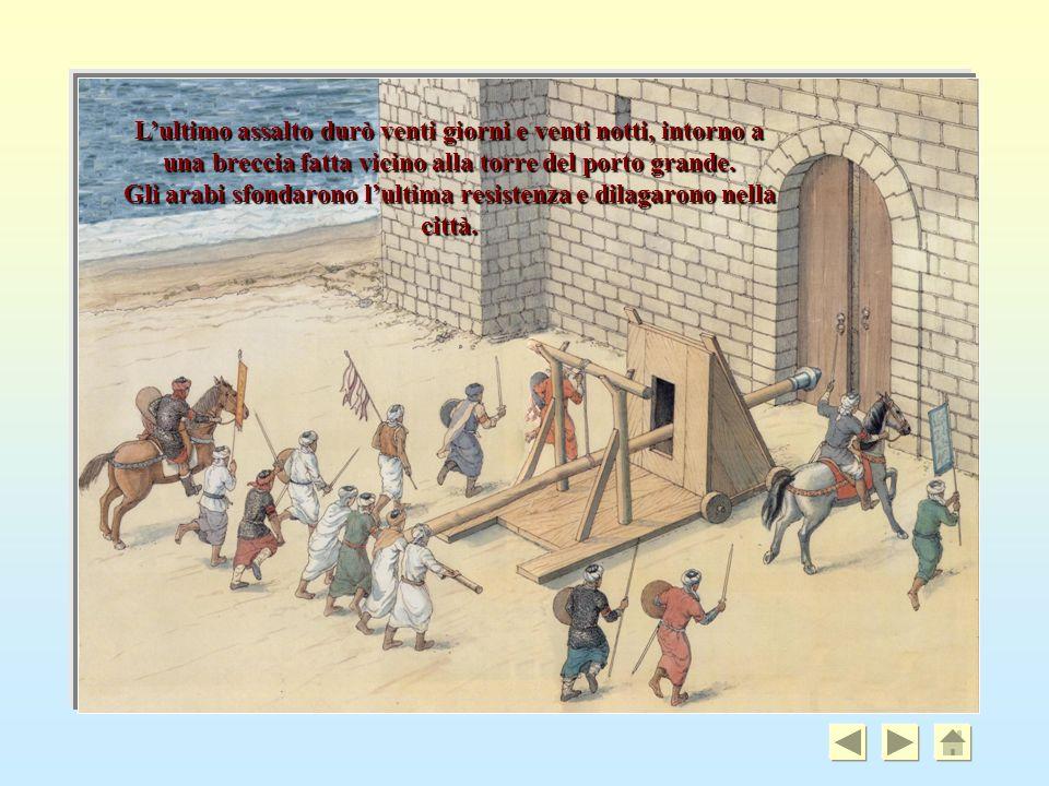 Gli arabi sfondarono l'ultima resistenza e dilagarono nella città.