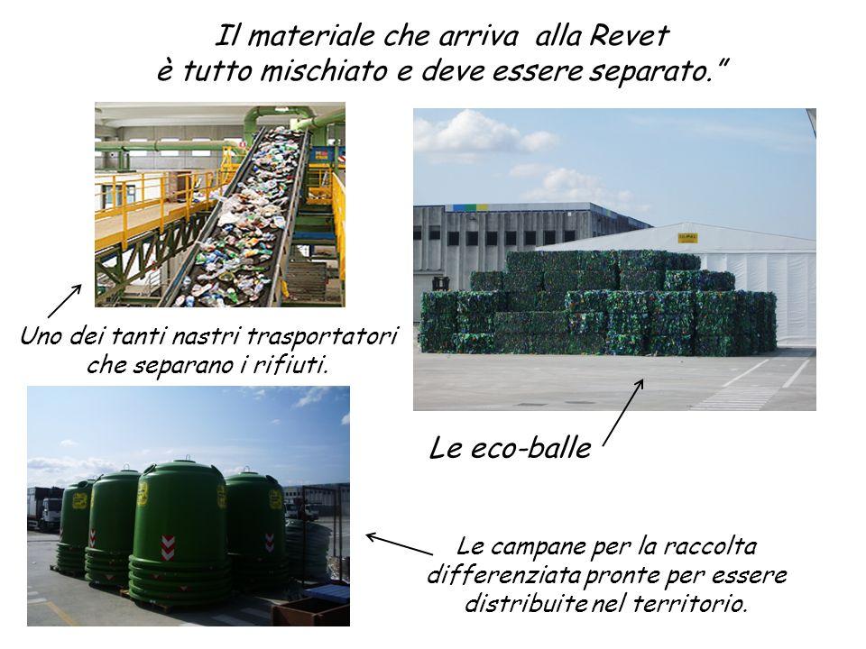 Il materiale che arriva alla Revet