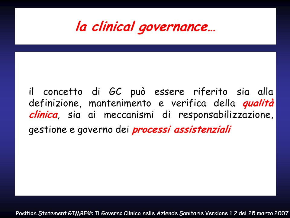 la clinical governance…