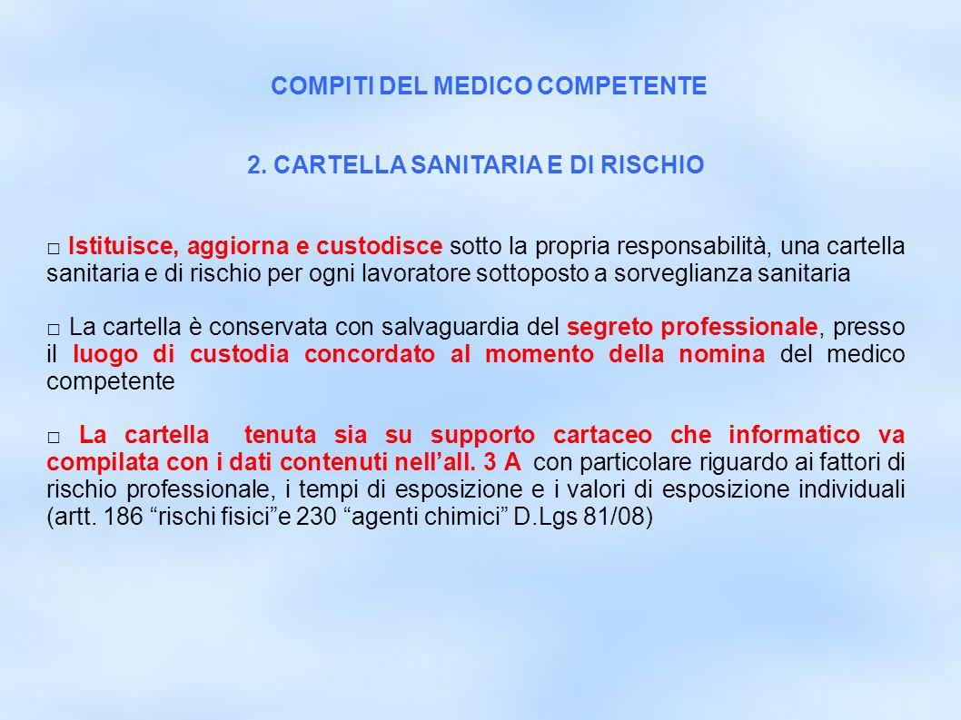 COMPITI DEL MEDICO COMPETENTE 2. CARTELLA SANITARIA E DI RISCHIO