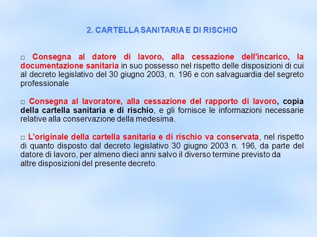 2. CARTELLA SANITARIA E DI RISCHIO