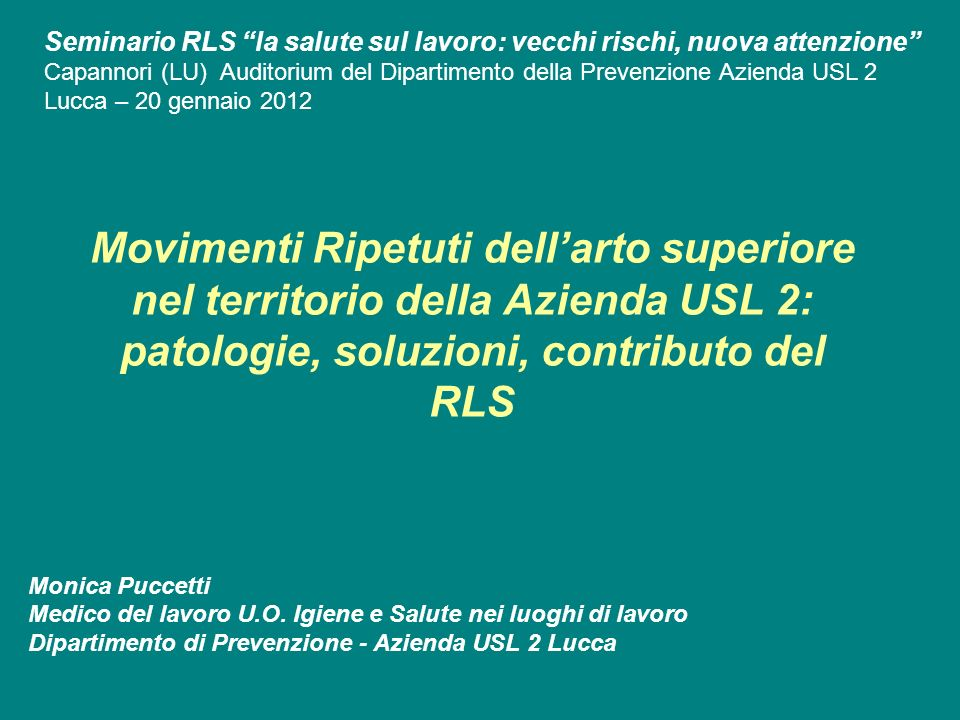 Seminario RLS la salute sul lavoro: vecchi rischi, nuova attenzione