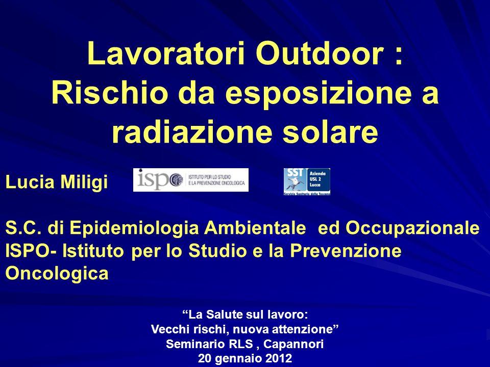 Rischio da esposizione a radiazione solare Seminario RLS , Capannori