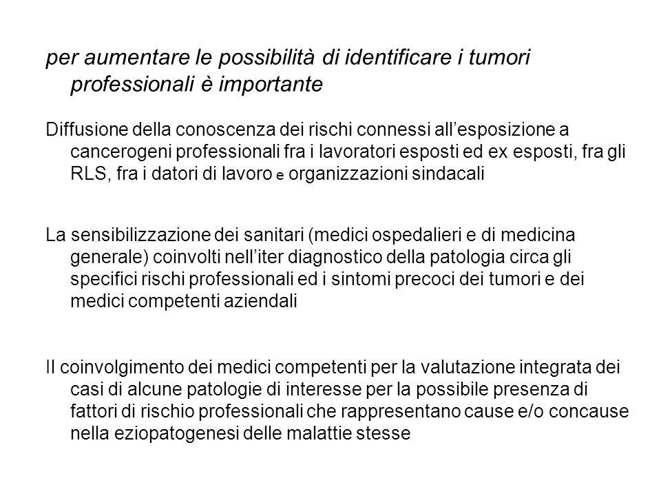 per aumentare le possibilità di identificare i tumori professionali è importante