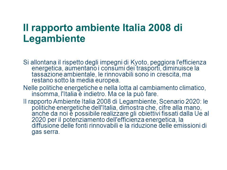 Il rapporto ambiente Italia 2008 di Legambiente