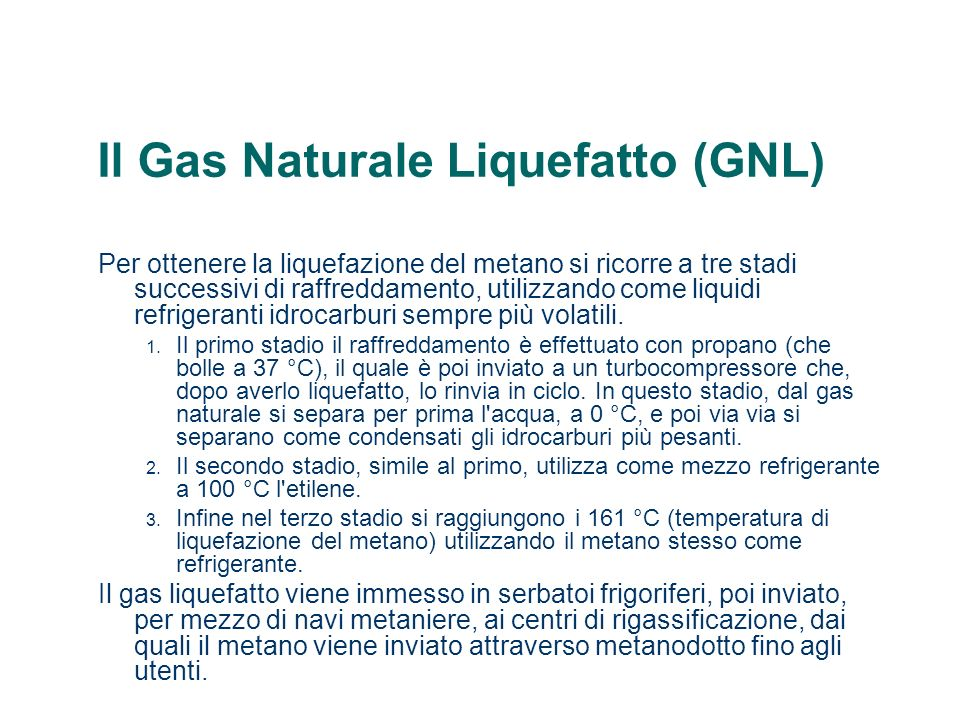Il Gas Naturale Liquefatto (GNL)