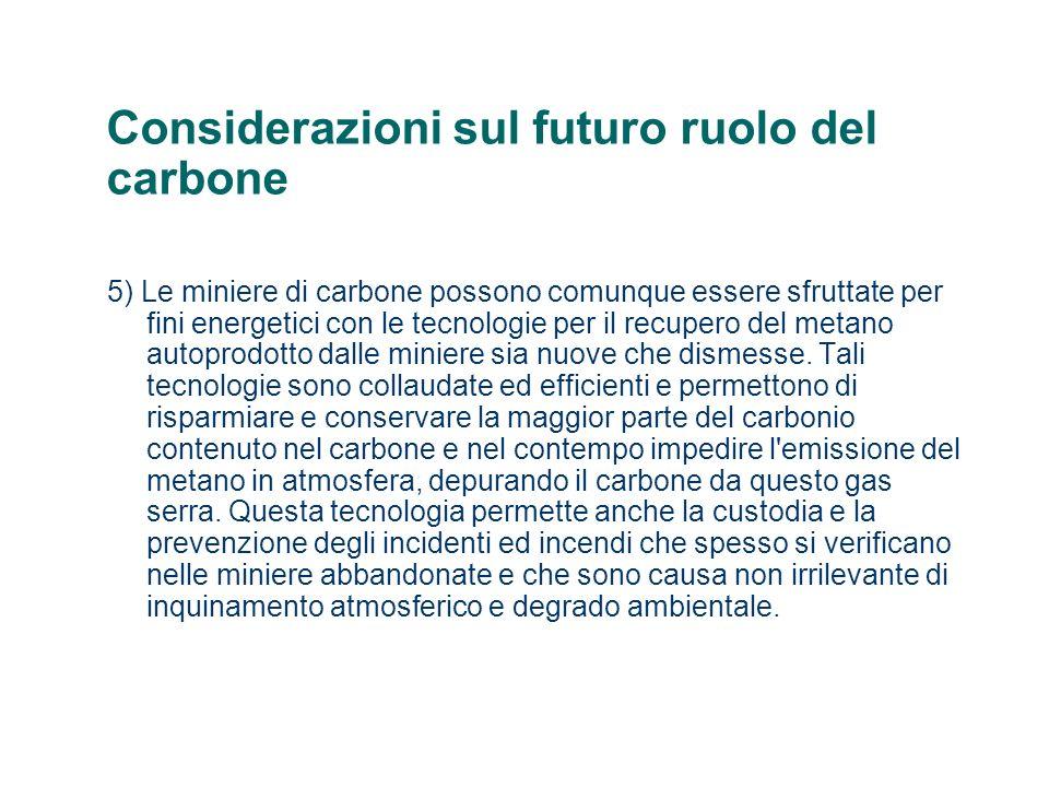 Considerazioni sul futuro ruolo del carbone