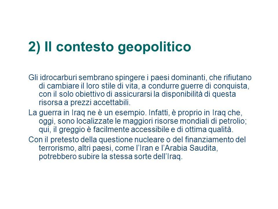 2) Il contesto geopolitico