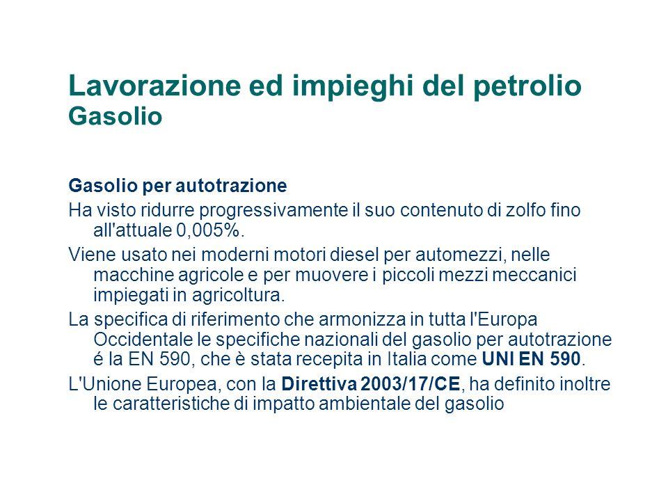 Lavorazione ed impieghi del petrolio Gasolio
