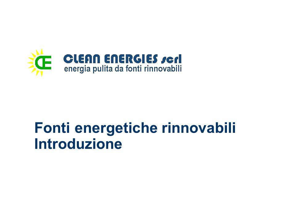 Fonti energetiche rinnovabili Introduzione